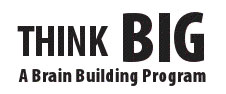 Think Big Brain Building Program